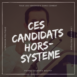ces-candidats-hors-systeme.png